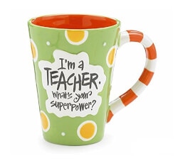 Im A Teacher, Whats Your Super..