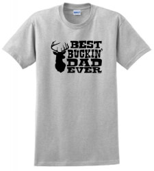 Best Buckin Dad Ever T-Shirt